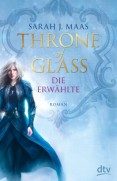Throne-of-Glass---Die-Erwahlte-9783423760782_xxl