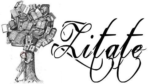 Schöne Zitate über Bücher Und Lesen Die Literatouristin