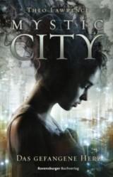 Mystic-City---Das-gefangene-Herz-9783473400997_xxl