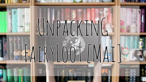 UnpackingFairyLootMai2